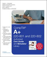 CompTIA A+ 220-801 and 220-802 Cert Guide and Simulator Library