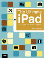 The Ultimate iPad: Your Digital Life at Your Fingertips (Paperback)