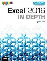 Excel 2016 In Depth (includes Content Update Program) - In Depth (Paperback)