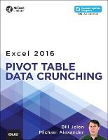 Excel 2016 Pivot Table Data Crunching (includes Content Update Program) (Paperback)