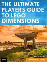 The Ultimate Player's Guide to LEGO Dimensions [Unofficial Guide] (Paperback)