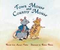 Town Mouse and Country Mouse (Level 15) - Storysteps (Paperback)