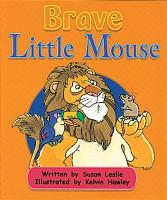 Brave Little Mouse (Level 16) - Storysteps (Paperback)