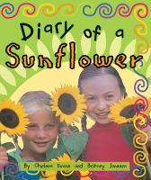 Diary of a Sunflower (Level 18) - Storysteps (Paperback)