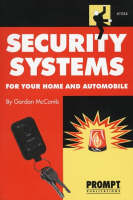 Security Systems for Your Home and Automobile (Paperback)