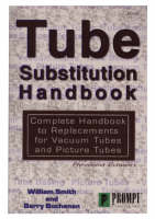 Tube Substitution Handbook: Complete Guide to Replacements for Vacuum Tubes and Picture Tubes (Paperback)