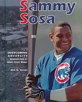 Sammy Sosa - Overcoming Adversity S. (Hardback)