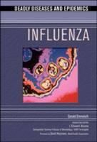 Influenza - Deadly Diseases and Epidemics (Hardback)