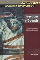 Freedom of Speech - Point/Counterpoint: Issues in Contemporary American Society (Hardback)