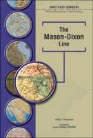 The Mason-Dixon Line - Arbitrary Borders S. (Hardback)