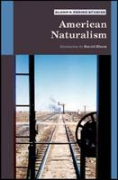 American Naturalism - Bloom's Period Studies (Hardback)