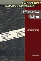 Affirmative Action - Point/Counterpoint: Issues in Contemporary American Society (Hardback)