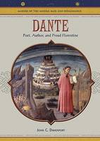 Dante: Poet, Author, and Proud Florentine - Makers of the Middle Ages & Renaissance (Hardback)