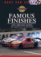 Famous Finishes - Race Car Legends: Collector's Edition (Hardback)