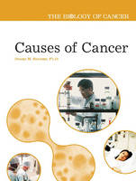 Causes of Cancer - Biology of Cancer (Hardback)