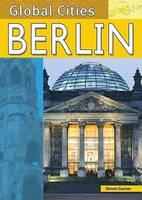 Berlin - Global Cities (Hardback)