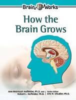 How the Brain Grows (Hardback)