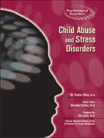Child Abuse and Stress Disorders - Psychological Disorders (Hardback)