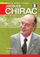 Jacques Chirac - Modern World Leaders (Hardback)