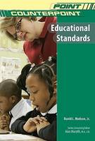 Educational Standards - Point/Counterpoint: Issues in Contemporary American Society (Hardback)