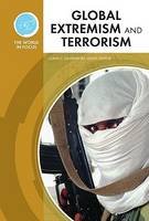 Global Extremism and Terrorism - World in Focus (Hardback)