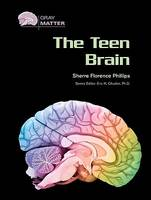 The Teen Brain - Gray Matter (Hardback)