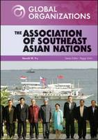 The Association of Southeast Asian Nations - Global Organizations (Hardback)