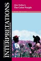"Alice Walker's ""The Color Purple - Bloom's Modern Critical Interpretations (Hardback)"