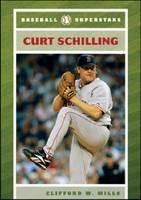 Curt Schilling (Hardback)