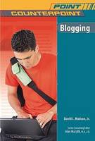 Blogging - Point/Counterpoint: Issues in Contemporary American Society (Hardback)