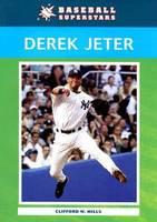 Derek Jeter - Baseball Superstars (Paperback)