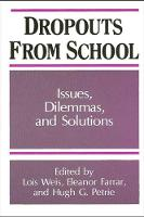 Dropouts From Schools: Issues, Dilemmas, and Solutions - SUNY series, Frontiers in Education (Paperback)