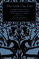 Little Clay Cart, The: An English Translation of the Mrcchakatika of Sudraka as adapted for the stage by A.L. Basham - SUNY series in Hindu Literature (Paperback)