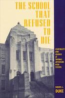 The School That Refused to Die: Continuity and Change at Thomas Jefferson High School - SUNY series, Educational Leadership (Paperback)