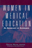 Women in Medical Education: An Anthology of Experience (Paperback)