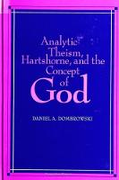 Analytic Theism, Hartshorne, and the Concept of God - SUNY Series in Philosophy (Paperback)