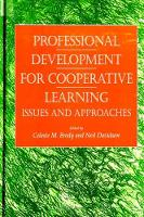 Professional Development for Cooperative Learning: Issues and Approaches (Paperback)