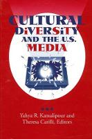 Cultural Diversity and the U.S. Media - SUNY series, Human Communication Processes (Paperback)