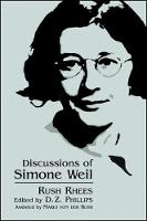 Discussions of Simone Weil - SUNY series, Simone Weil Studies (Hardback)