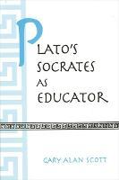 Plato's Socrates as Educator - SUNY series in Ancient Greek Philosophy (Paperback)