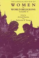Annual Review of Women in World Religions, The: Volume VI (Paperback)