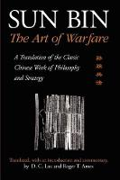 Sun Bin: The Art of Warfare: A Translation of the Classic Chinese Work of Philosophy and Strategy - SUNY series in Chinese Philosophy and Culture (Paperback)