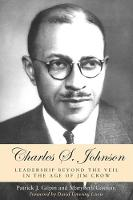Charles S. Johnson: Leadership beyond the Veil in the Age of Jim Crow (Paperback)