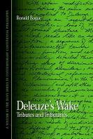 Deleuze's Wake: Tributes and Tributaries - SUNY series in Contemporary Continental Philosophy (Hardback)