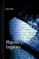 Platonic Legacies - SUNY series in Contemporary Continental Philosophy (Hardback)