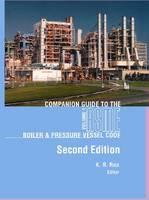 Companion Guide to the Boiler and Pressure Vessel Code: v.1, 2, 3 (Hardback)