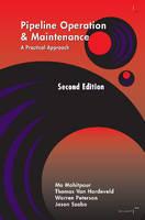 Pipeline Operation & Maintenance: A Practical Approach (Hardback)