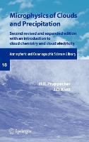 Microphysics of Clouds and Precipitation - Atmospheric and Oceanographic Sciences Library 18 (Hardback)