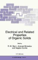 Electrical and Related Properties of Organic Solids - Nato Science Partnership Subseries: 3 24 (Hardback)