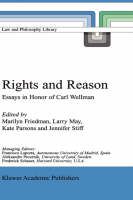 Rights and Reason: Essays in Honor of Carl Wellman - Law and Philosophy Library 44 (Hardback)